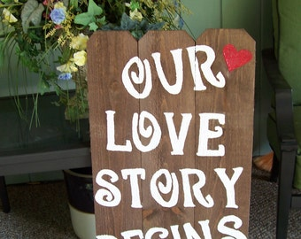 lg rustic wedding Sign OUR LOVE STORY Begins Here , wooden signs / wedding decorations , reception sign / wedding Signage , ceremony sign