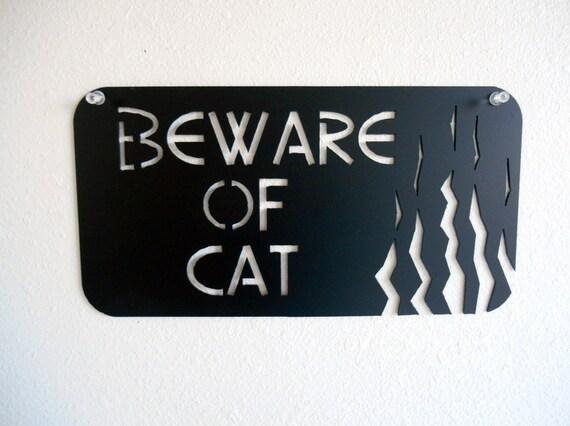 Beware of Cat Metal Wall Decoration Sign