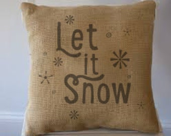 "Let It Snow Burlap Pillow 18""x18"""