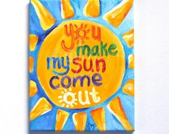 Wall art for kids, You Make My Sun Come Out, 8x10 canvas art for childrens rooms or nursery