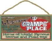 "Welcome To GRAMPS' Place Home of World Famous Stories and Fixed Toys Grandpa Wall 5"" x 10"" Sign Plaque"