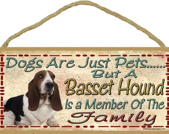 """Dogs Are Just Pets But A BASSET HOUND is A Member of The Family Cute Dog SIGN Pet Decor Plaque 10"""" x 5"""""""