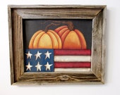 Orange Pumpkins and USA Flag, Autumn Scene, Patriotic and Americana Theme Decoration, Tole Painted, Framed in Rustic Reclaimed Barn Wood