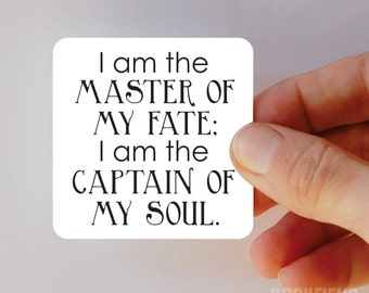 I am the master of my fate magnet
