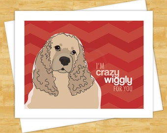 Cocker Spaniel Cards - Crazy Wiggly For You - Valentines Note Dog Cards Buff Cocker Spaniel