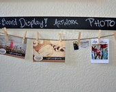 Reserved Listing: Chalk Board Display Photos and Artwork
