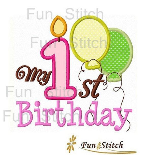 My First 1st Birthday Applique Machine Embroidery By FunStitch