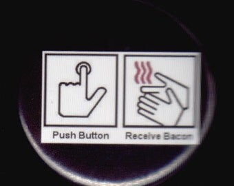 Bacon Instruction Button
