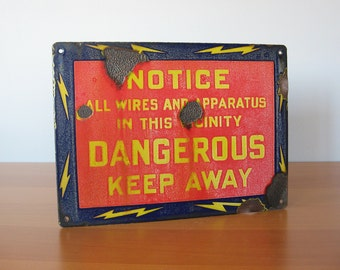 Vintage Dangerous - Keep Away - Lightning Bolts - Factory Signage