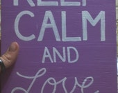 Keep Calm and Love ELVIS SIGN Subway Style Custom Distressed primitive Hand-painted Wooden 7.5x13 WHAGN