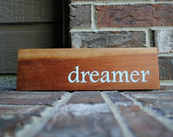 dreamer - Hand Painted Wooden Sign - Reclaimed Wood