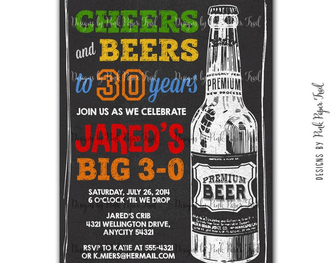 Beer Party Chalkbaord Style Invitation 20th, 30th, 40th, 50th, 60th Birthday Bash, I will customize for you, Printable Invitation
