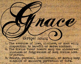 Definition GRACE Text Typography Words Digital Image Download Sheet Transfer To Pillows Totes Tea Towels Burlap No. 2483