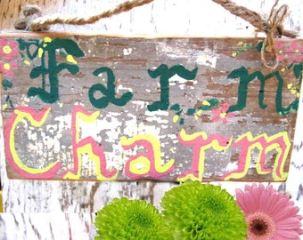 "Shabby Chic, distressed, chippy ""Farm Charm"" sign"