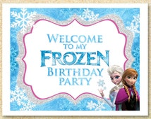Frozen Printable WELCOME party sign, Instant Download, Frozen Birthday Party Invitation, Frozen Movie, Winter, Christmas party, Baby Shower.
