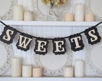 SWEETS Banner, Wedding Decoration, Sweets Sign, Candy Bar Sign, Party Decoration