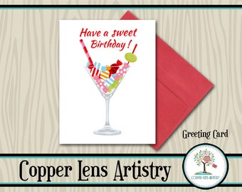Birthday Card, Greeting Card, Happy Birthday, Note Card, Blank Card, Mailable Card, Martini, Candy