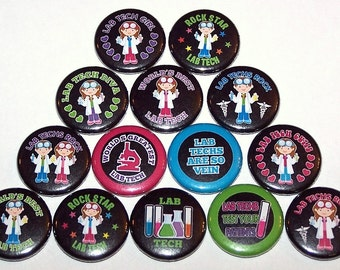 """Lab Tech Technician Set of 14 Buttons 1"""" or 1.5"""" Pin Backs or 1"""" Magnets Lab Tech Buttons"""