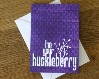 Love Greeting Card I'm Your Huckleberry Purple Wedding Anniversary Greeting Card