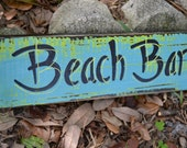 Beach Bar distressed reclaimed eco friendly bright sign