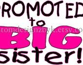 girls Promoted Big Sister iron-on shirt decal NEW by kustomdesignzbyk