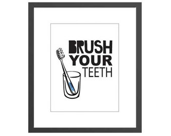 Bathroom Brush Your Teeth Art Print sign for kids room