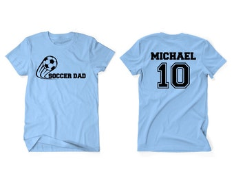 Soccer Dad or Coach Men Custom T-Shirt With Personalized Child's Name on Back
