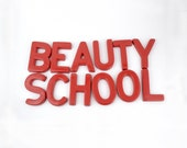 "Large Retro Plastic Red Letters ""Beauty School"" Signage 8"" x 5"" For Work, Projects, or Fun"