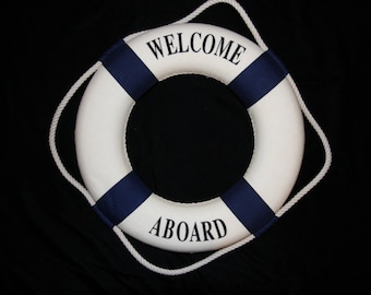1) pc, Life preserver ring, welcome aboard, welcome aboard life preserver ring, Nautical event themed decor, nautical, welcome aboard sign