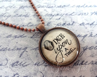 Once Upon a Time Necklace - Fairytale Jewelry - Book Necklace or Keychain - Antique Copper Pendant - Library Teacher Gift