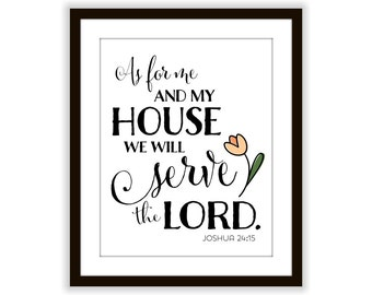 As for Me and My House Print, Joshua 24 15 Scripture Art, Modern Typography Art Print, Housewarming Gift