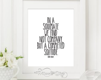 IN A SOULMATE, Robert Brault Quote, Inspirational Quote, Typography Print Poster, Black and White, Anniversary Gift, Wedding Decor