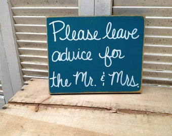 Distressed Teal and White Please Leave Advice for the Mr. and Mrs. Wedding Sign