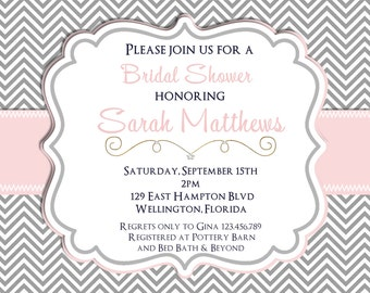 Mod Chevron Pink and Gray  Bridal Shower Invitation Printable Invite