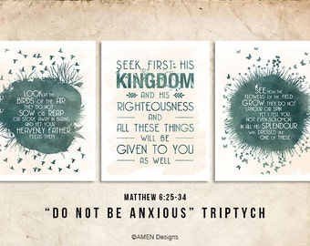 Do not be Anxious Triptych. Matthew 6:25-34. DIY. JPEG. 8x10 Printable Scripture Poster. Bible Verse.
