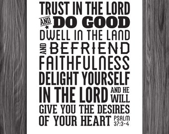 Befriend faithfulness. Psalm 37:3-4. 8x10in  DIY Printable Christian Poster. PDF.Bible Verse.