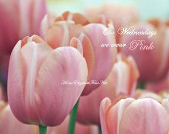 Fashion Wall Art, On Wednesdays we wear Pink, Pink Quote, Pink Nursery Print,Dorm Decor, Fashion, Mean Girls,Pink Tulip,Pink Flower,Sorority