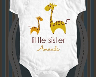 little sister or big sister custom giraffes design one piece or Shirt with child's name  for infant, toddler, youth