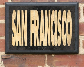 City of San Francisco Vintage Style Wall Plaque / Sign