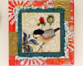 Chickadee Bird and Iris Flower Mixed Media Collage 6x6 stretched canvas home decor