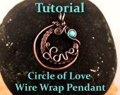 Circle of Love, Customizable Pendant TUTORIAL