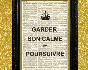 Keep Calm French Garder Son Calm et Poursuivre Dictionary Page Art Print Book Page Art Print Vintage Page Print Upcycled Art