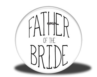 "Wedding Party Title - 1"" Button - Father of the Bride"