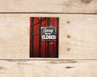 sorry we're closed refrigerator magnet, still life photography, kitchen decor, photo magnet, red sign, photography, magnets