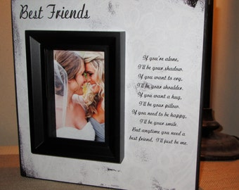 Bridesmaid Gift, Best Friend Gift, Maid of Honor Gift, Best Friends Best Friend Picture Frame Poem Quote Picture Frame 10x10 Friends Frame