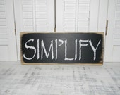 Primitive de simplifier signe en Difficulté rustique mot signe Country Home Decor