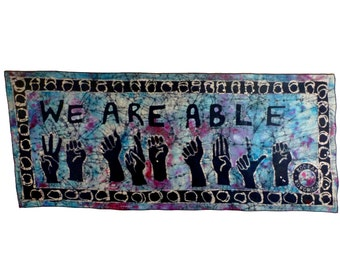 WE ARE ABLE - African Wax Print - Batik Wallhanging - Supporting Deaf Schools in Ghana