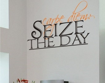 Wall Quotes Carpe Diem Seize the Day Wall Decal - Vinyl Wall Stickers