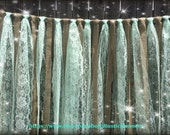 Rustic Charm Wedding Burlap and Mint Green Lace Hanging Garlands - Swag - Rag Tie Backdrop Country decor, Hanging photo backdrop Prop Lace