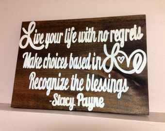 Custom Quote on Wood Sign